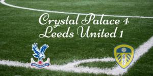 Crystal Palace 4 v Leeds United 1