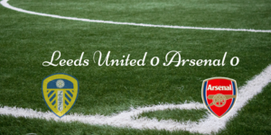 Leeds United 0 Arsenal 0
