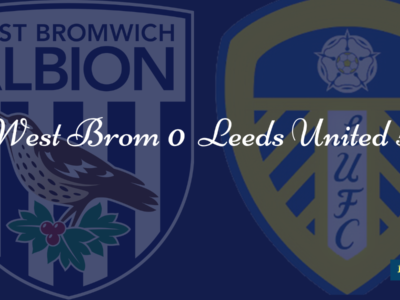 West Brom 0 v Leeds 5